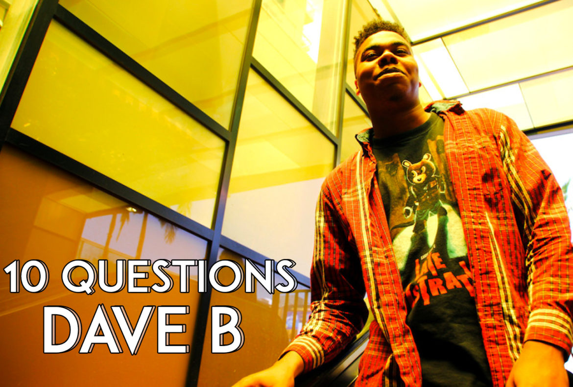 10 questions dave b